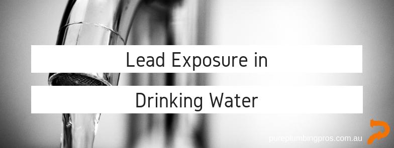Lead Exposure In Drinking Water