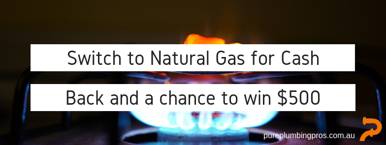 Switch to Natural Gas for Cash Back and a chance to win $500