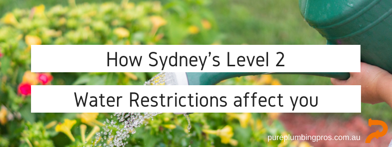 ​How Sydney's level 2 water restrictions affect you