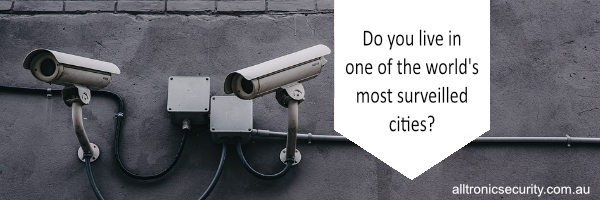 Do you live in one of the world's most-surveilled cities?