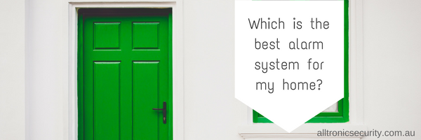 Which is the best alarm system for my home?