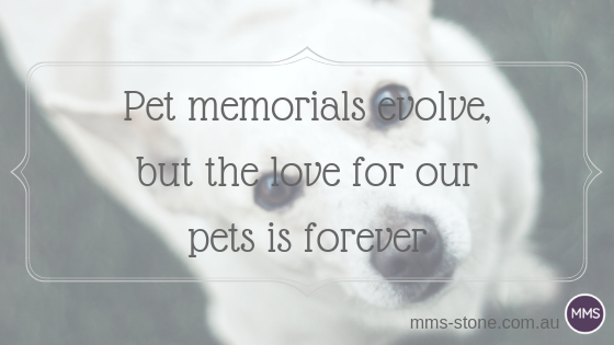Pet memorials evolve, but the love for our pets is forever