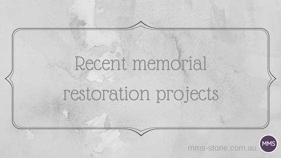 Recent memorial restoration projects