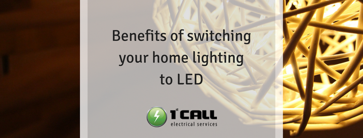 Benefits of switching your home lighting to LED