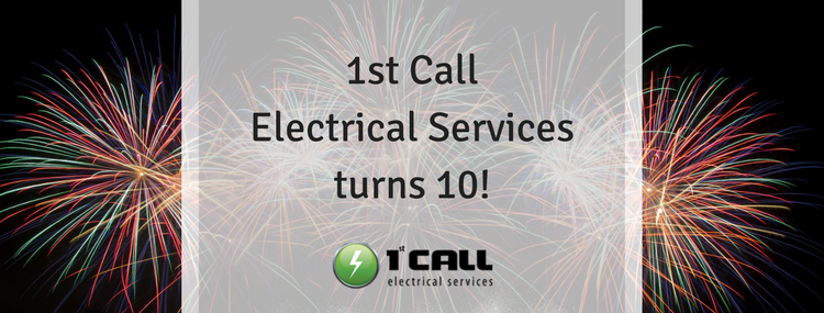 1st Call Electrical Services 10th Anniversary