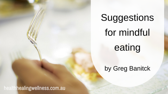 Suggestions for mindful eating