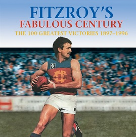 Fitzroy's Fabulous Century