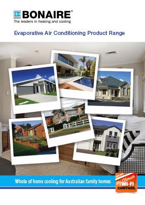 Bonaire Evaporative Air Conditioning Product Range