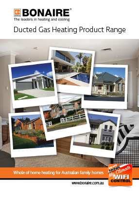 Bonaire Ducted Gas Heating Product Range