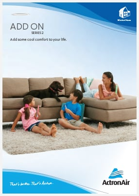 ActronAir Add On Cooling Series 2