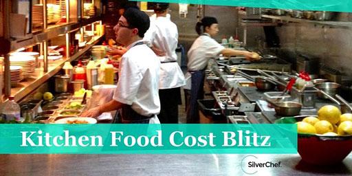 Kitchen Food Cost Blitz